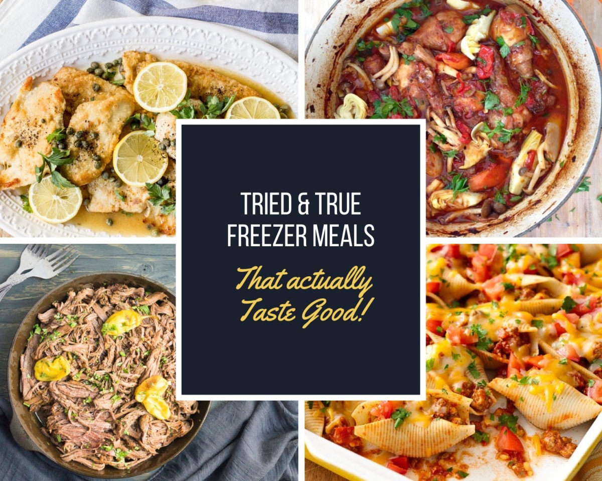 Tried and True Freezer Meals For Foodies